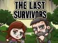Jocuri The Last Survivors