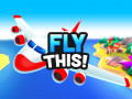 Jocuri Fly THIS!
